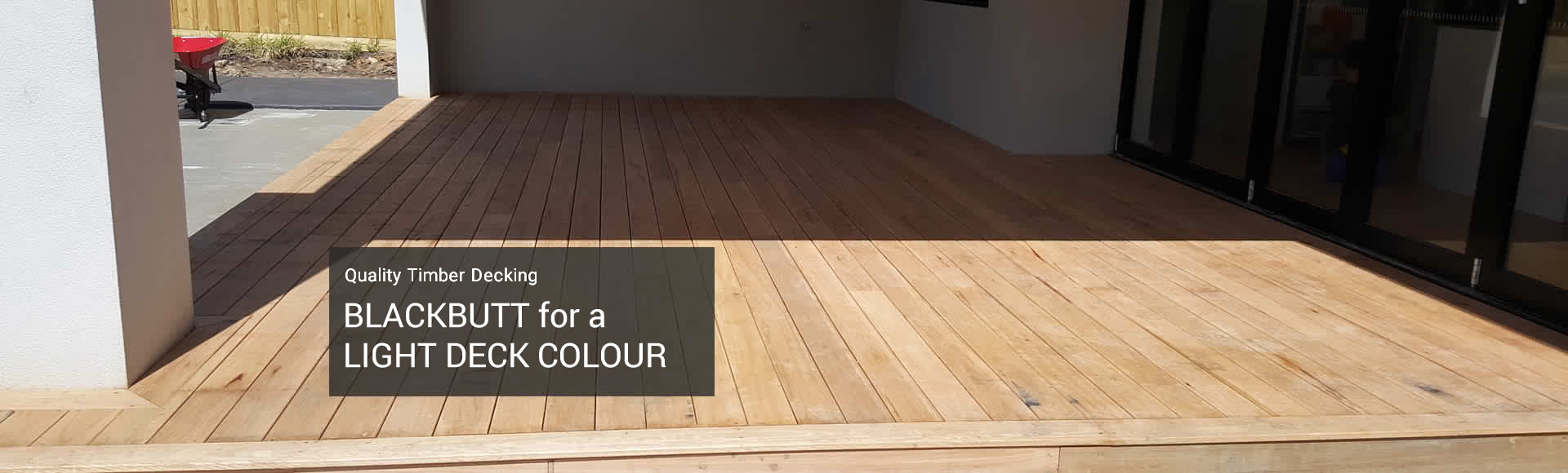 blackbutt for a light deck colour